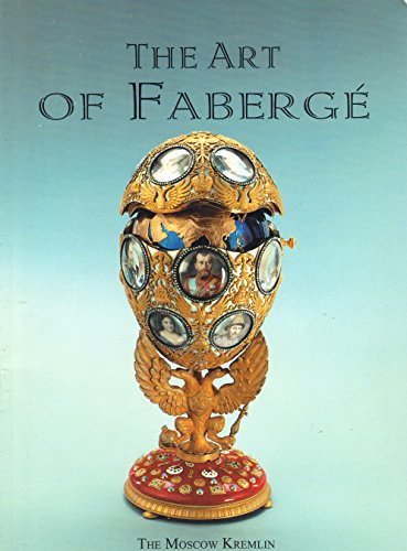 9785886780727: The Art of Faberge