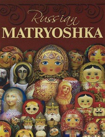 9785891642447: Russian Matryoshka