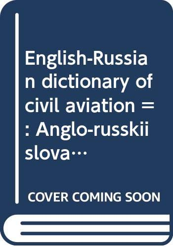 Anglo-russkii slovar po grazhdanskoi aviatsii: Okolo 24,000: Marasanov, V. P