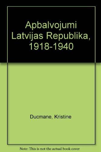 Apbalvojumi Latvijas Republika 1918-1940. / Auszeichnungen in: Ducmane, Kristine;