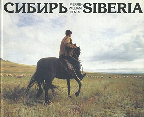 Siberia (In English and Russian): Pierre William Henry
