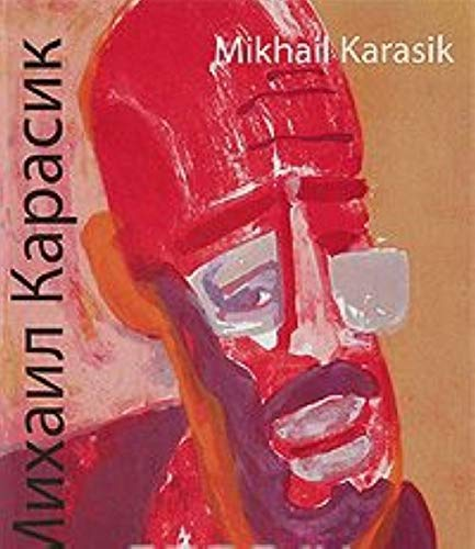 Mihail Karasik / Mikhail Karasik: Irina Karasik, Aleksandr
