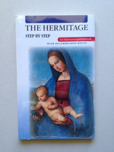 The Hermitage Step By Step: The Hermitage