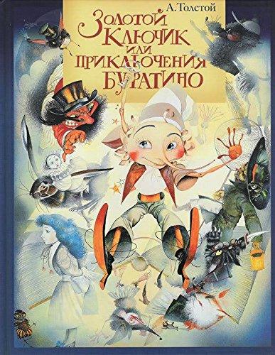 9785903104024: Zolotoy klyuchik, ili Priklyucheniya Buratino
