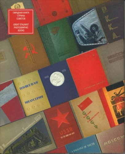 9785903406029: Great Stalinist Photographic Books / Paradnaya kniga Strany Sovetov (In Russian)