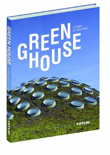 Green House (English and Russian Edition): Belogolovsky, Vladimir