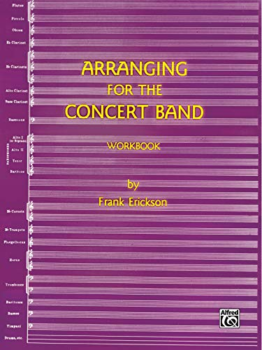 9785910957064: Arranging for the Concert Band: Workbook