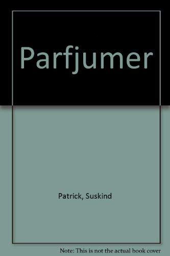 9785911810702: Parfjumer
