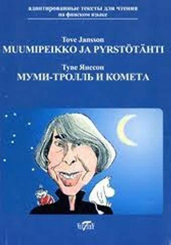9785916730173: Muumipeikko ja pyrstotahti / Mummi-troll i kometa