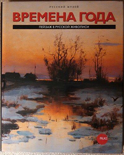 Vremena Goda --- Peysasz v Russkoy Szivopisi is Sobraniya Russkogo Myseya / Russkiy Musey ----...