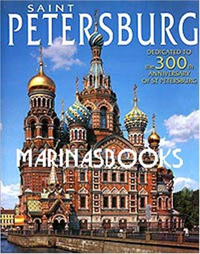 9785938930902: Saint Petersburg. Dedicated to the 300th Anniversary of St Petersburg