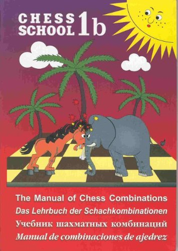 9785946930444: The Manual of Chess Combinations: 1 (Chess School)