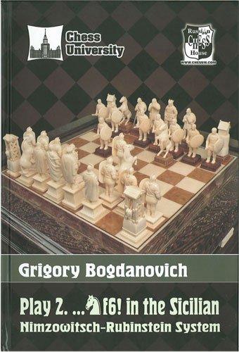 Play 2. ..Nf6! in the Sicilian.: Grigory Bogdanovich