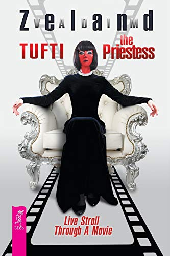 9785957334729: Tufti the Priestess. Live Stroll Through A Movie
