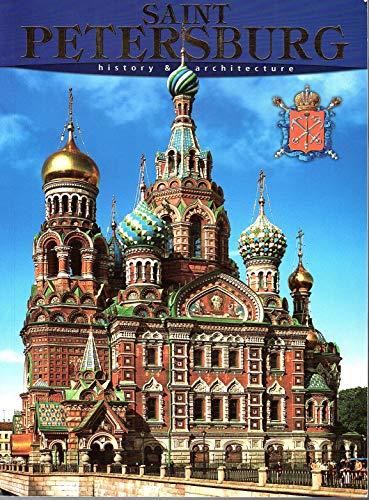 Saint Petersburg: History & Architecture: Margarita Albedil