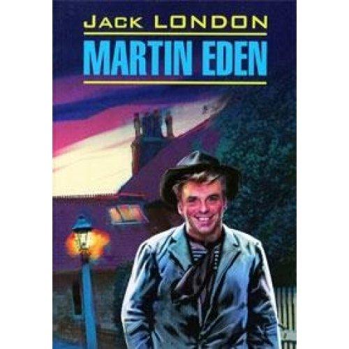 9785992502985: Martin Eden Martin Eden book for reading in English Classical Literature Martin Iden Martin Eden Kniga dlya chteniya na angliyskom yazyke Classical Literature