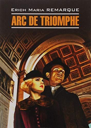 Arc de Triomphe: Erich Maria Remarque