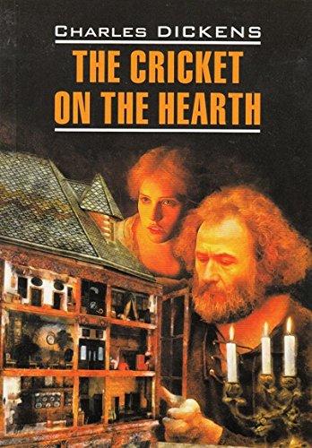 The Cricket on the Hearth / sverchok: ch dikkens