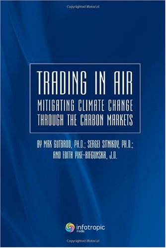 9785999800046: Trading in air: mitigating climate change through the carbon markets