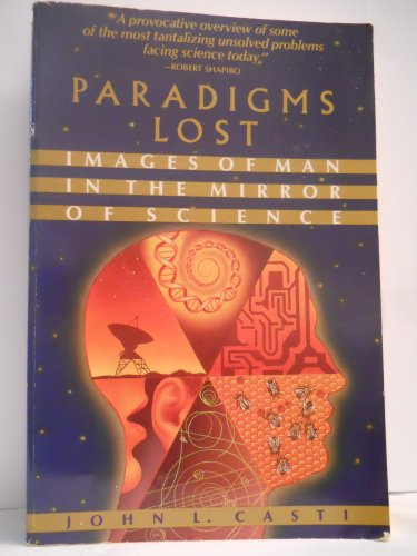 9786000938987: Paradigms Lost: Images of Man in the Mirror of Science