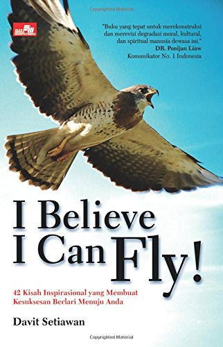 9786020005294: I Believe I Can Fly! (Indonesian Edition)