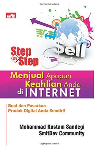 9786020027784: Step by Step Menjual Apapun Keahlian Anda di Internet (Indonesian Edition)