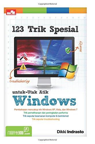 9786020030401: 123 Trik Spesial untuk Utak-Atik Windows (Indonesian Edition)
