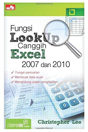 9786020030456: Fungsi Look Up Canggih Excel 2007 dan 2010 (Indonesian Edition)