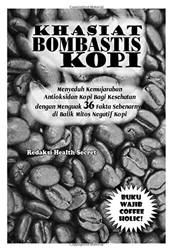 Khasiat Bombastis Kopi (Indonesian Edition): Olivia, Femi