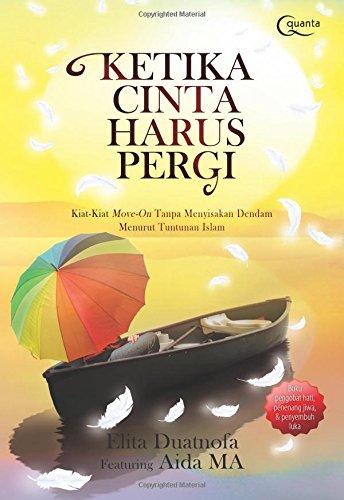 Ketika Cinta Harus Pergi (Indonesian Edition): Duatnofa, Elita