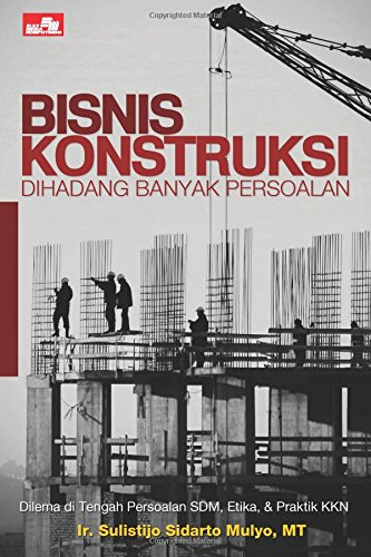 9786020210605: Bisnis Konstruksi Dihadang Banyak Persoalan (Indonesian Edition)
