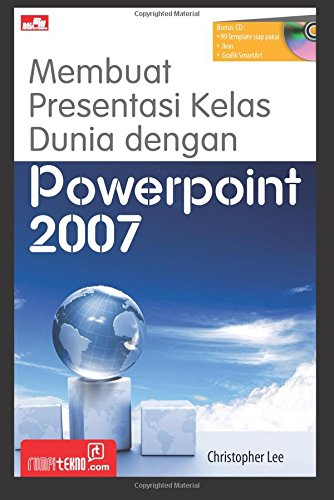 Membuat Presentasi Kelas Dunia dengan Powerpoint 2007: Lee, Christopher
