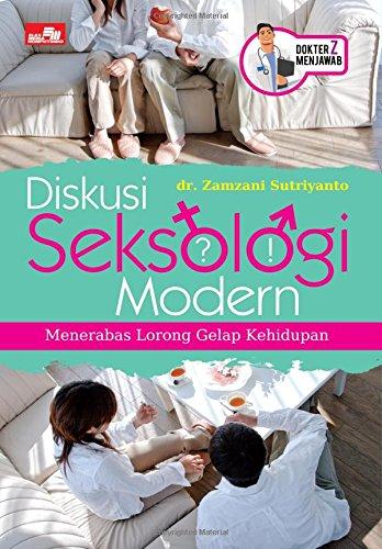 Diskusi Seksologi Modern Menerabas Lorong Gelap Kehidupan: Sutriyanto, Dr. Zamzani