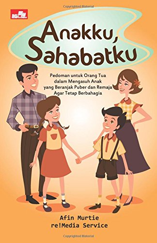 9786020215501: Anakku, Sahabatku (Indonesian Edition)