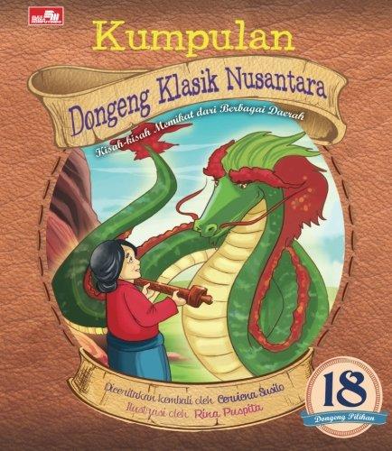 9786020221342: Kumpulan Dongeng Klasik Nusantara (Indonesian Edition)
