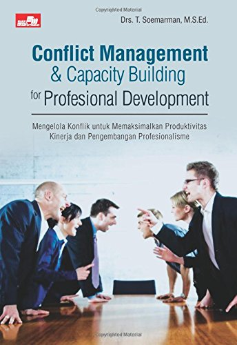9786020224152: Conflict Management & Capacity Building for Profesional Development (Indonesian Edition)