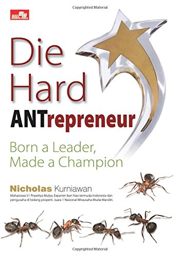 9786020231730: Die Hard Antrepreneur - Born a Leader, Made a Champion (Indonesian Edition)