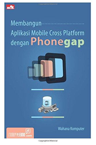 9786020231860: Membangun Aplikasi Mobile Cross Platform dengan PhoneGap (Indonesian Edition)