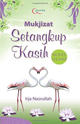 9786020244341: Mukjizat Setangkup Kasih (Indonesian Edition)