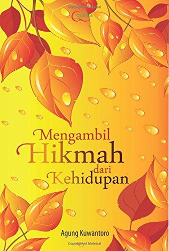 9786020256023: Mengambil Berbagai Hikmah dari Kehidupan (Indonesian Edition)