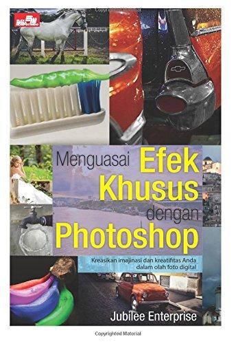 9786020263816: Menguasai Efek Khusus dengan Photoshop (Indonesian Edition)