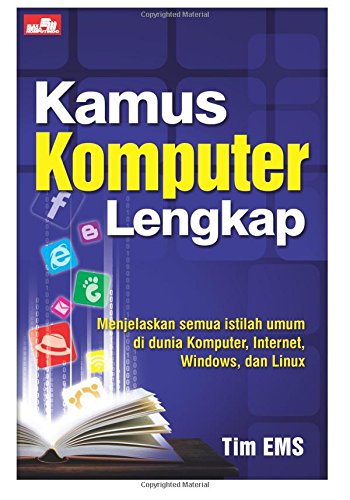 Kamus Komputer Lengkap (Indonesian Edition): S, Tim E