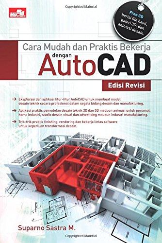 9786020266251: Cara Mudah dan Praktis Bekerja dengan AutoCAD Edisi Revisi (Indonesian Edition)