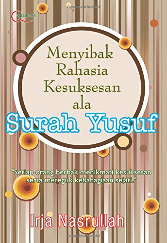 9786020275277: Menyibak Rahasia Kesuksesan Ala Surah Yusuf (Indonesian Edition)