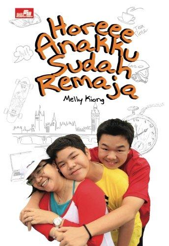 9786020275697: Horeee Anakku Sudah Remaja (Indonesian Edition)