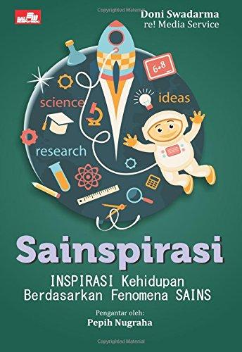 Sainspirasi - Inspirasi Kehidupan Berdasarkan Fenomena SAINS: Swadarma, Doni