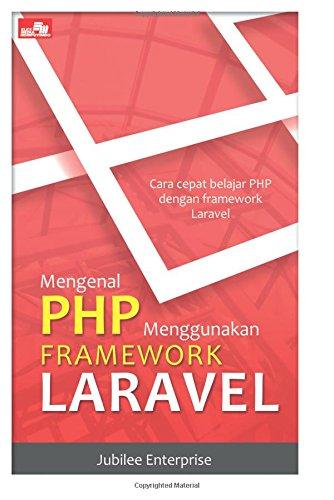 9786020277943: Mengenal PHP Menggunakan Framework Laravel (Indonesian Edition)
