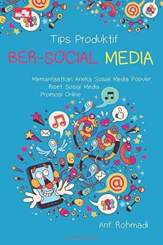 9786020278537: Tips Produktif Ber-Social Media (Indonesian Edition)