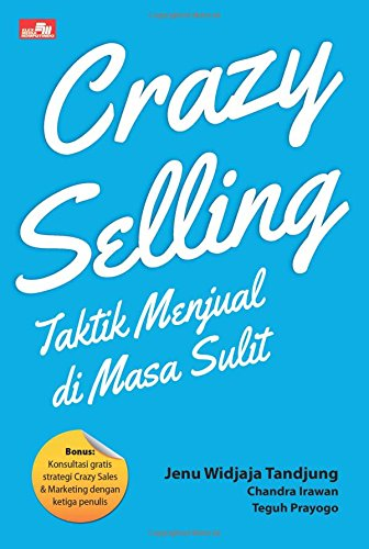 9786020280318: Crazy Selling: Taktik Menjual di Masa Sulit (Indonesian Edition)
