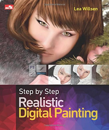 Step by Step Realistic Digital Painting (Indonesian: Lea Willsen